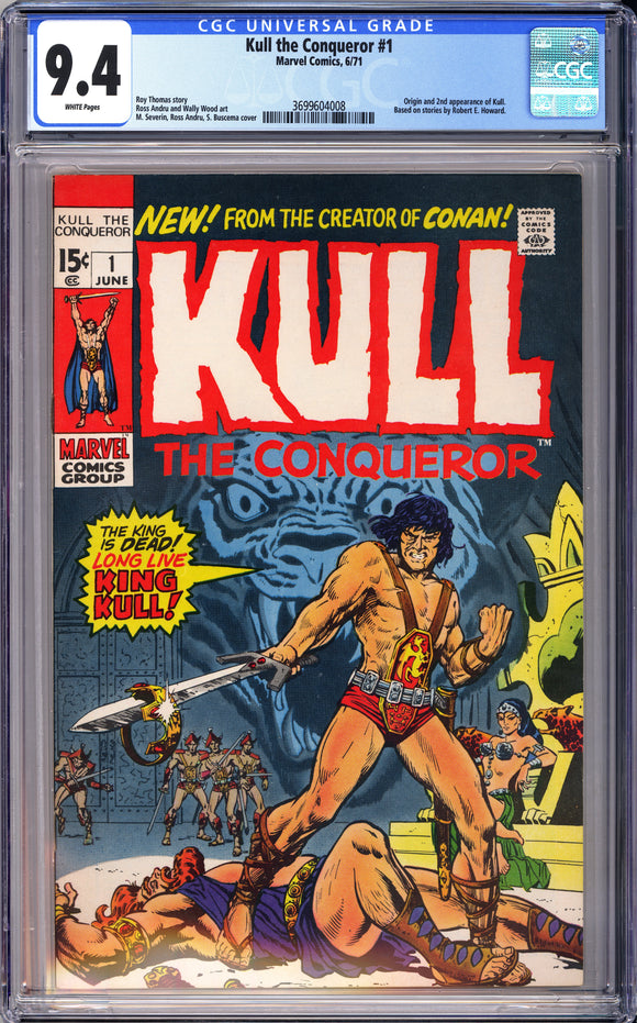 Kull the Conqueror #1 CGC 9.4 White Pages