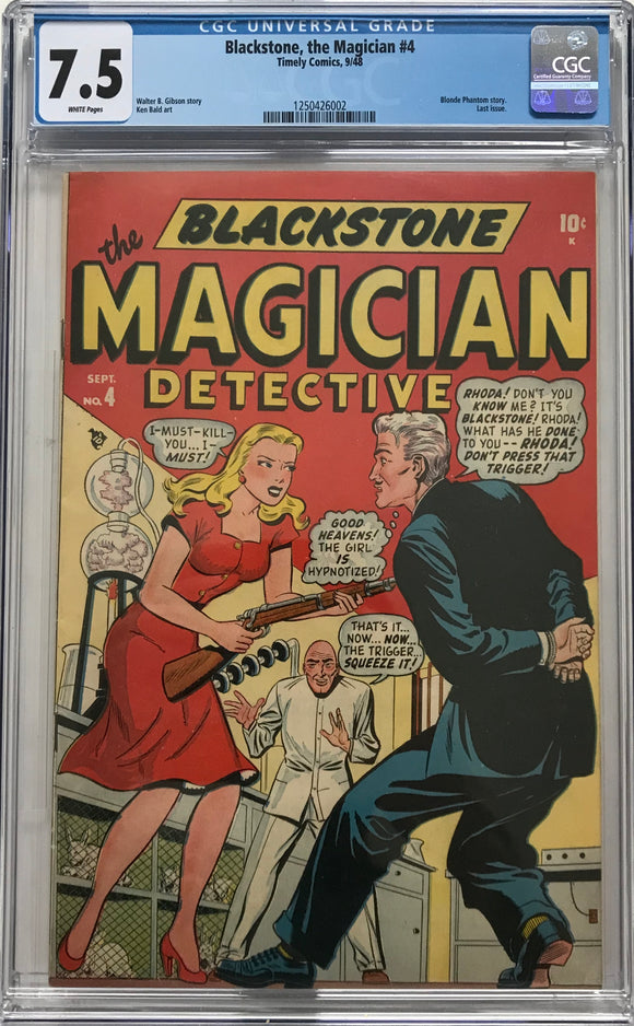 Blackstone, the Magician #4 CGC 7.5 White Pages