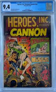 Heroes, Inc. Presents Cannon #nn CGC 9.4 White Pages