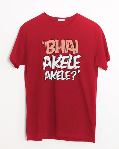 Red Half Sleeves Bhai Akele Akele? Printed T-shirt