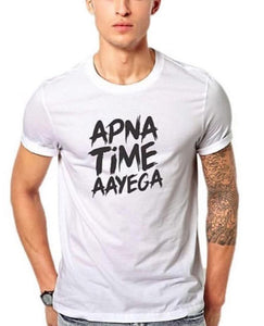 White Half Sleeves Apna Time Ayega Printed T-shirt