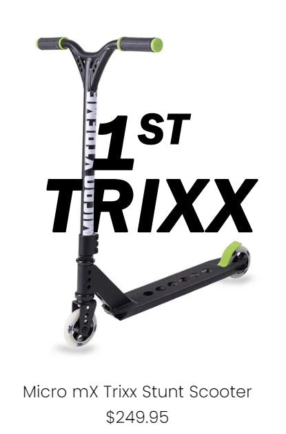 Micro Scooter first trixx scooter