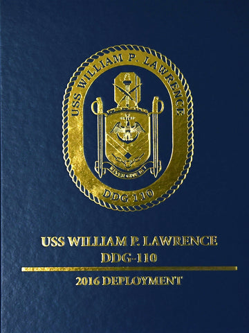 USS William P. Lawrence Cruisebook 2016