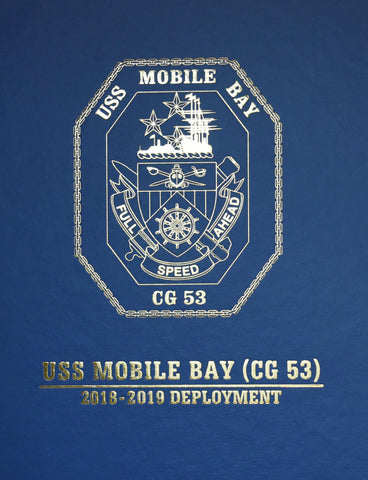 USS Mobile Bay (CG 53) 2018-2019 Deployment Cruisebook