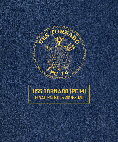 USS Tornado (PC-14) Final Patrols Cruisebook 2019-2020
