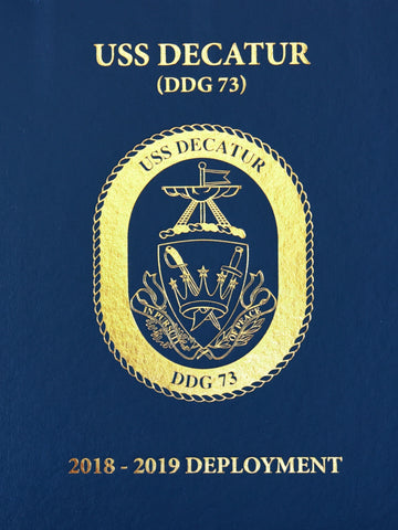 USS Decatur (DDG 73) 2018-2019 Deployment Cruisebook