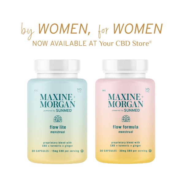 by women for women cbd now avaible at your cbd store. maxine and morgan powered by sunmed flow lite flow formula menstrual gift. blended with tumeriic and ginger mg capsues and mg capsules. here at your cbd store spring