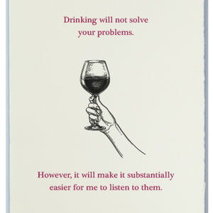 Drinking Wine Won't Help...You...