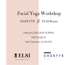 Skincare + Facial Yoga Workshop with ELSI Beauty and Gazette #3