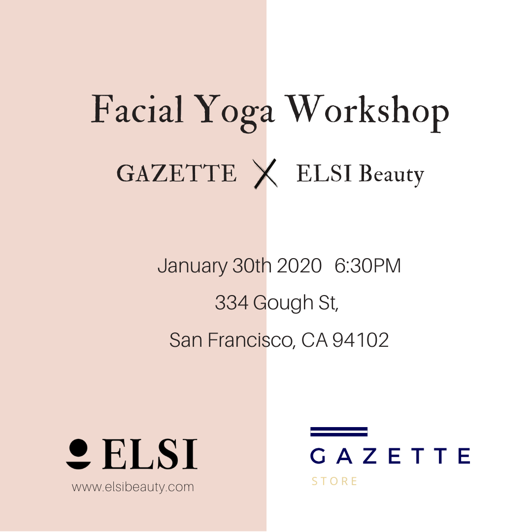 Skincare + Facial Yoga Workshop with ELSI Beauty and Gazette #2