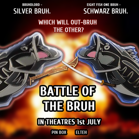 Pin Box Battle of the Bruh By Elteh