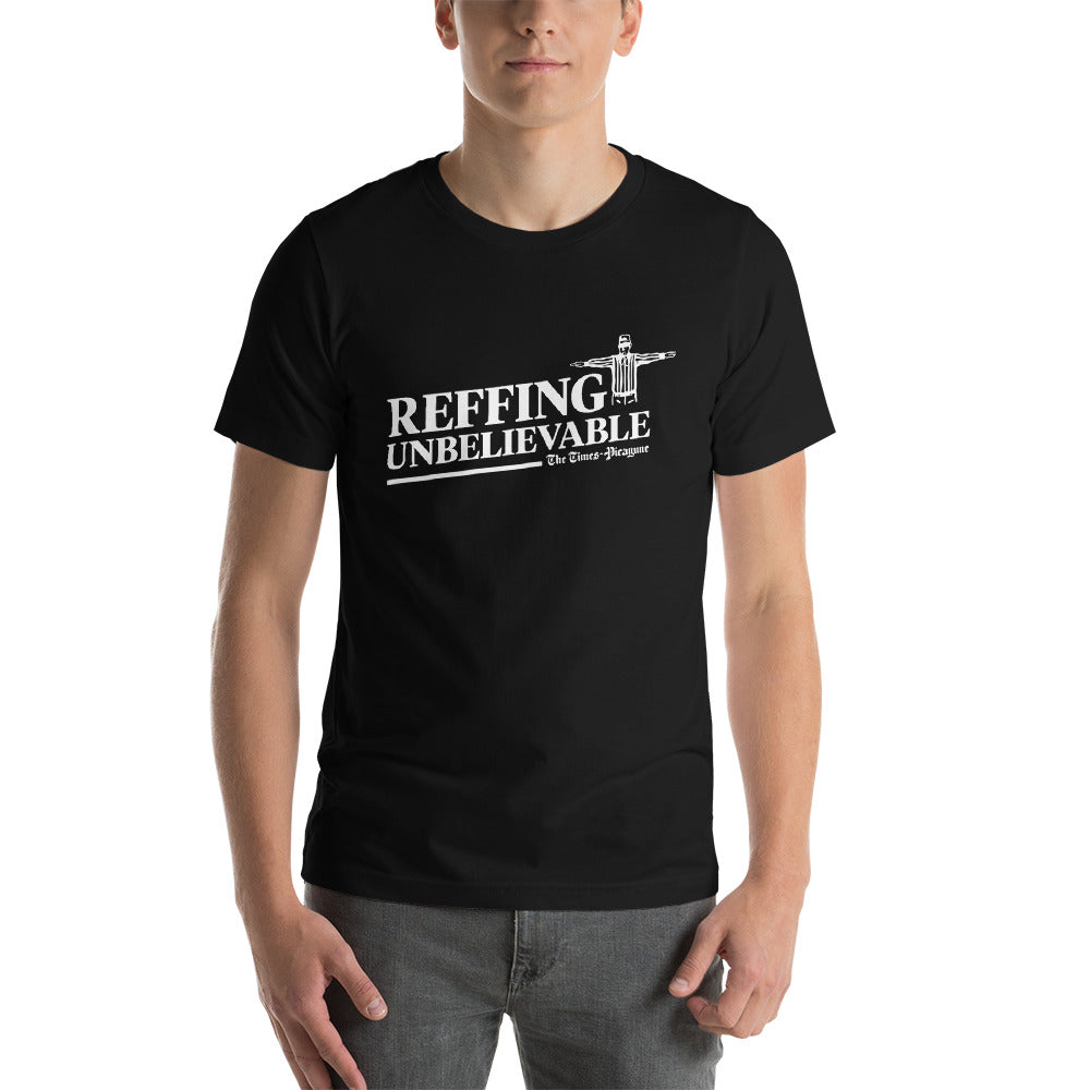 Reffing Unbelievable - Times Picayune Headline Shirt - Black
