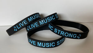 Live Music Strong-Wrist Bands