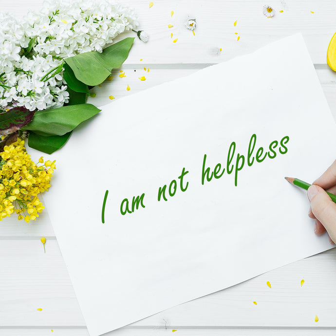 WE ARE NOT HELPLESS