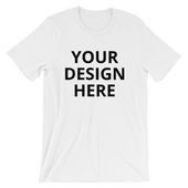 Your Design -Short-Sleeve Unisex T-Shirt