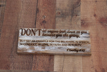 Load image into Gallery viewer, Engraved on plank -1 Timothy 4:12