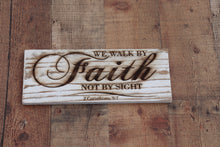 Load image into Gallery viewer, ENGRAVED ON PLANK- 2 CORINTHIANS 5:7