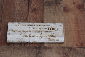 Engraved on plank -Jeremiah 29:11