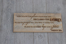 Load image into Gallery viewer, Engraved on plank -Jeremiah 29:11