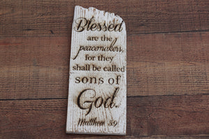 Engraved on plank - Matthew 5:9