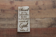 Load image into Gallery viewer, Engraved on plank - Matthew 5:9