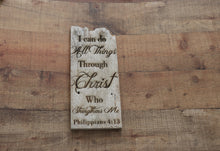 Load image into Gallery viewer, ENGRAVED ON PLANK- PHILIPPIANS 4:13