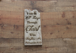 ENGRAVED ON PLANK- PHILIPPIANS 4:13
