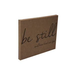 "20"" x 16"" SIGN-""BE STILL AND KNOW THAT I AM GOD"""