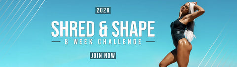8 Week Shred & Shape Challenge | JOIN NOW