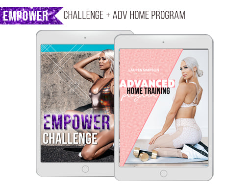 Empower Challenge + Advanced Home Program Bundle