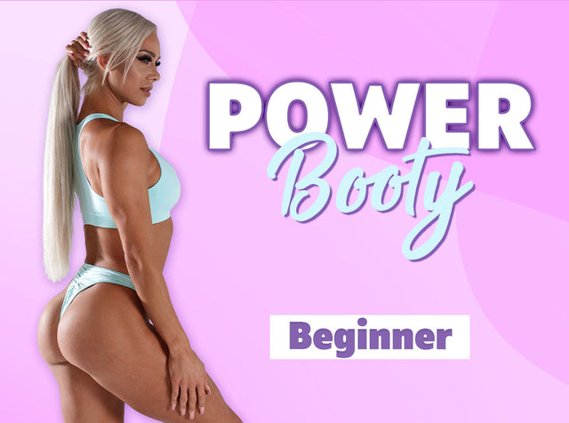 POWER BOOTY BEGINNER