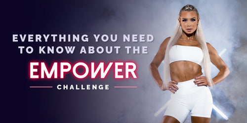 Everything You Need To Know About the EMPOWER Challenge
