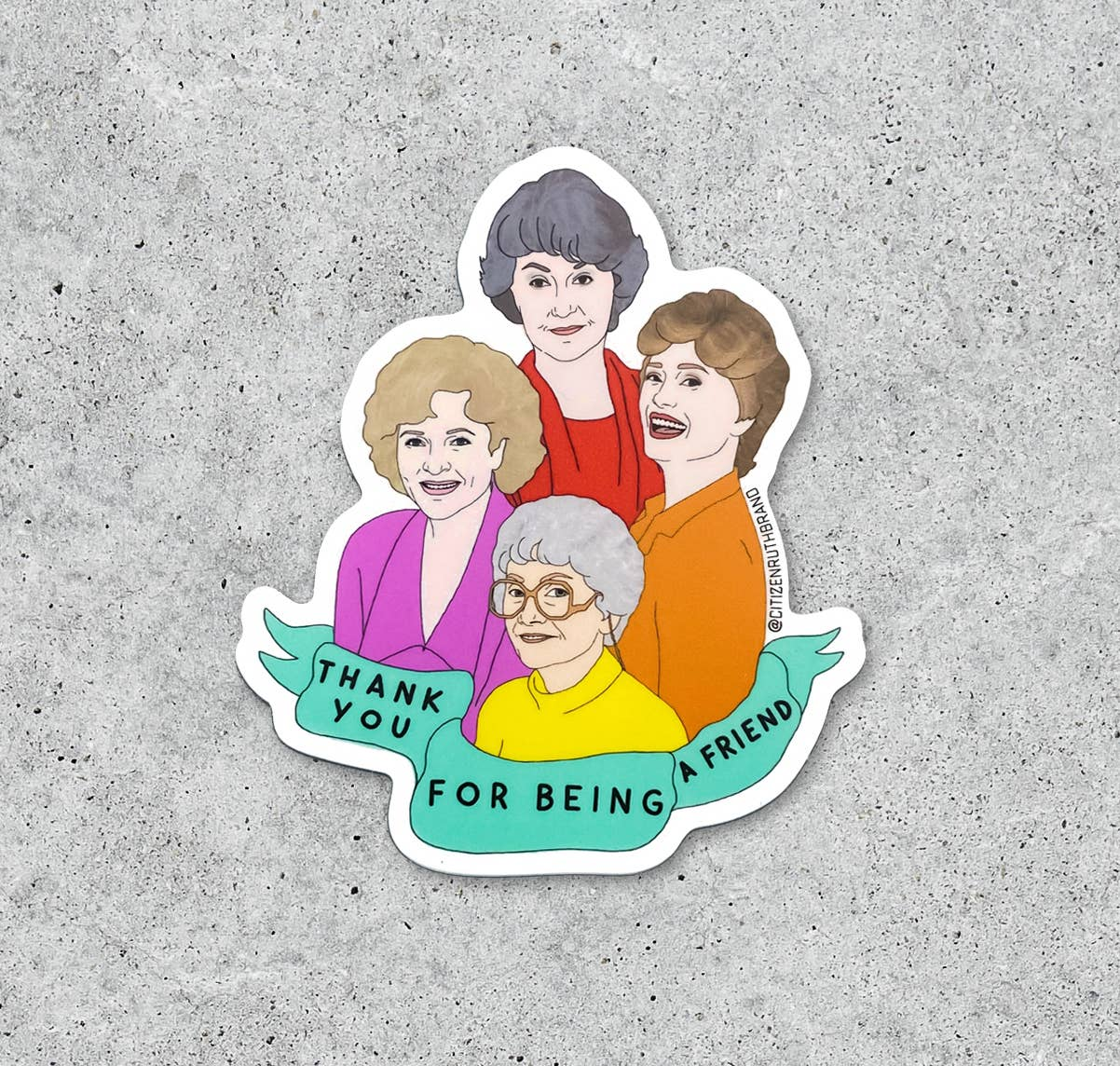 *BOLD* Golden Girls Sticker