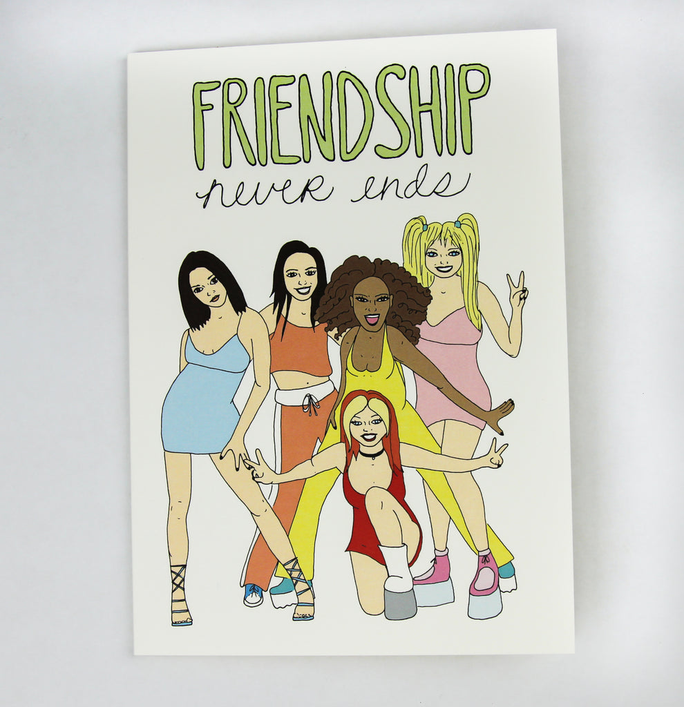 friendship never ends spice girls illustration blank inside card bettys divine