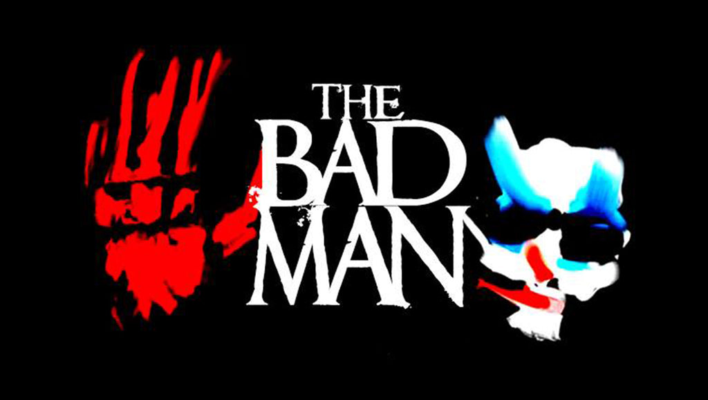 'The Bad Man' Coming This Fall!