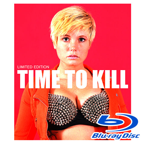 'Time to Kill' Limited Edition Blu-ray