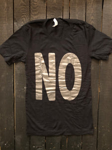 """NO"" (Gunmetal Ink/Black T-Shirt)"