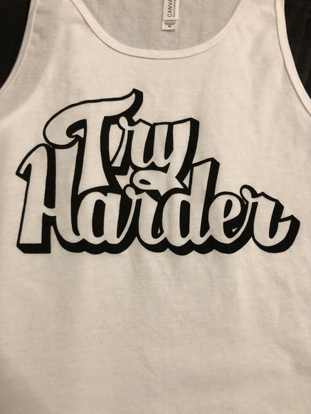 """Try Harder"" (Tank)"
