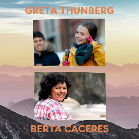 Greta Thunberg and Berta Caceres Save the Earth Quotes