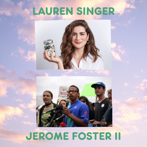 Lauren Singer and Jerome Foster II Save the Earth Quotes