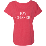 Joy Chaser Triblend Dolman Sleeve (White Design)