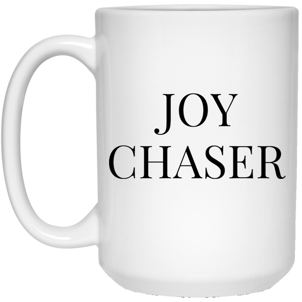 Joy Chaser - White Coffee Mug