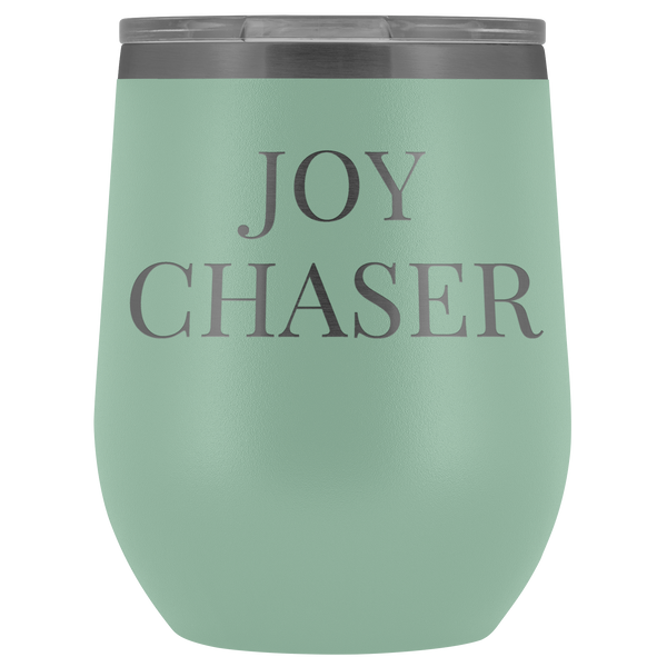 Wine Tumbler - Joy Chaser