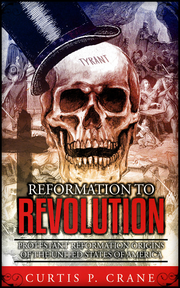 Reformation to Revolution Book