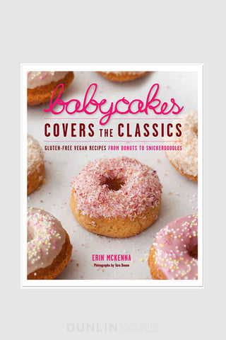 BabyCakes Covers the Classics. Gluten-Free Vegan Recipes