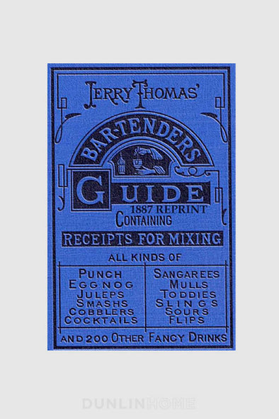 Jerry Thomas Bartenders Guide 1887 - DUNLIN™ Home Australia