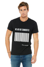 "Unisex ""We Are Not Commodities"" Tee,Humane Apparel  - Humane Apparel"