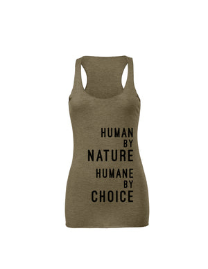 "Women's ""Human by nature, Humane by choice""  Racerback (text),Humane Apparel  - Humane Apparel"