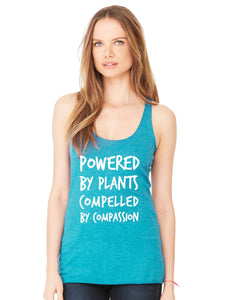 """Powered by Plants, Compelled by Compassion"" Women's Racerback (Soft) - Humane Apparel"