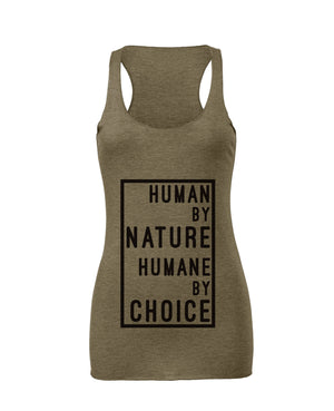 "Women's ""Human by nature, Humane by choice""  Racerback (boxed text),Humane Apparel  - Humane Apparel"